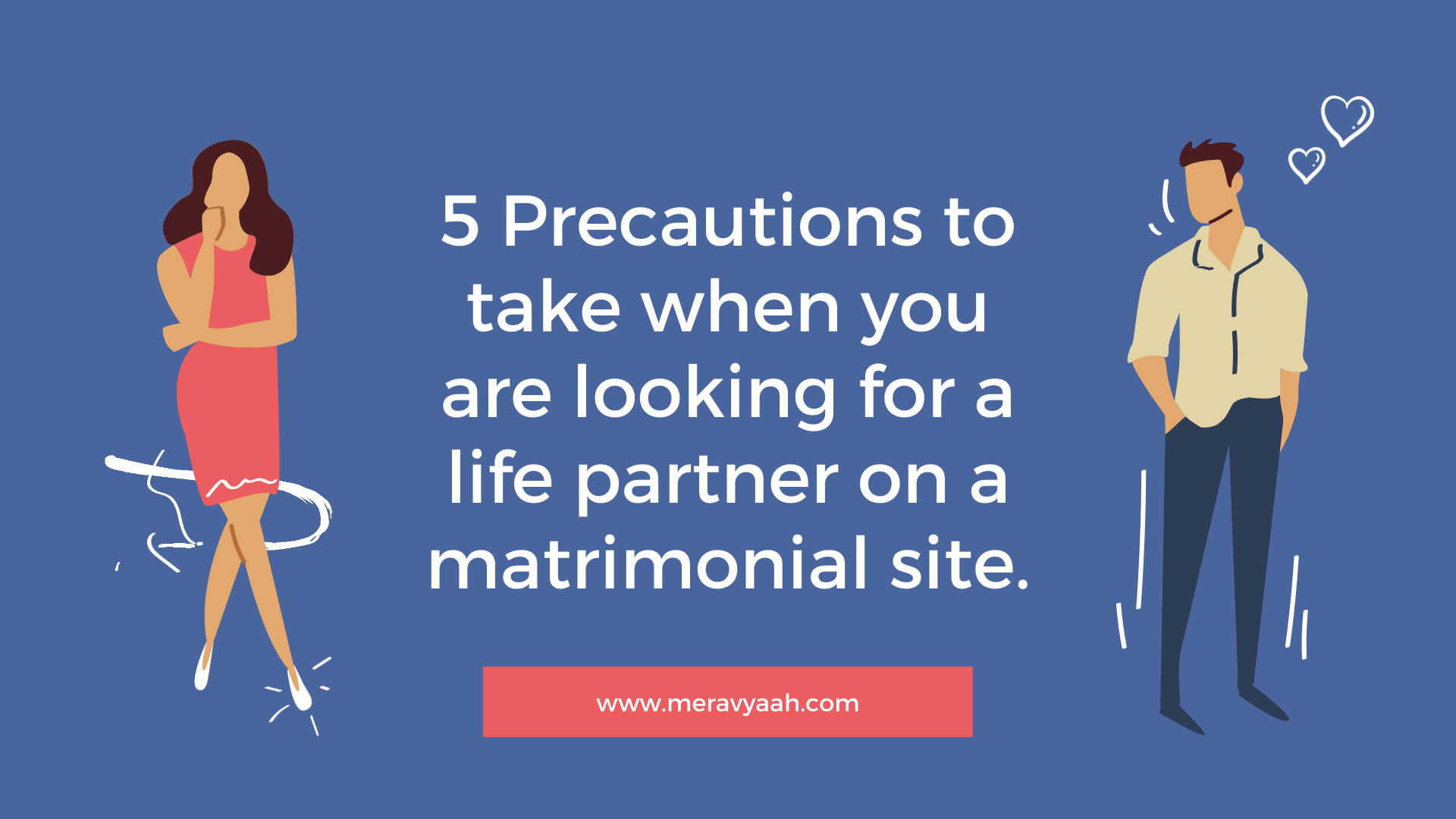5 Safety Tips While Using Any Matrimony Sites