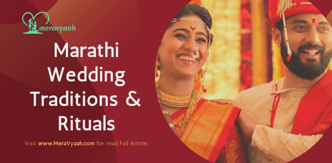 Marathi Wedding Traditions & Rituals