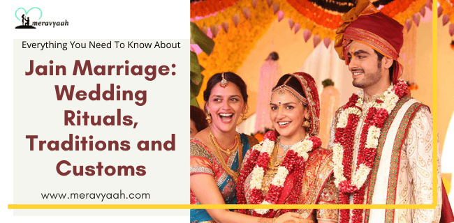 Jain Marriage Wedding Rituals, Traditions and Customs