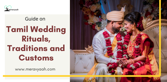 Tamil Wedding Rituals, Traditions and Customs