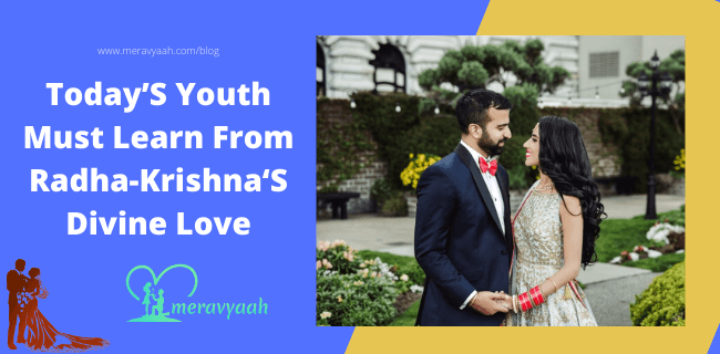 Today'S Youth Must Learn From Radha-Krishna'S Divine Love