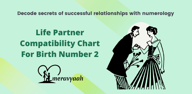 Life Partner Compatibility Chart For Birth Number 2