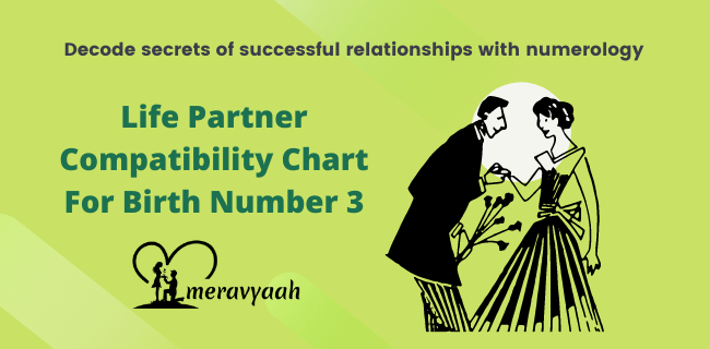Life Partner Compatibility Chart For Birth Number 3