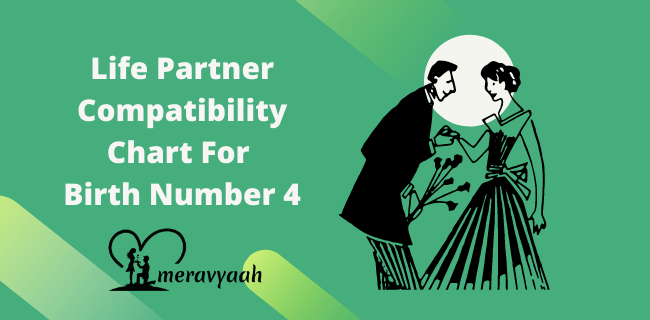 Life Partner Compatibility Chart For Birth Number 4